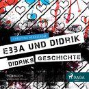 Ebba und Didrik - Didriks Geschichte/Christina Herrström