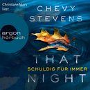 That Night - Schuldig für immer (Gekürzt)/Chevy Stevens