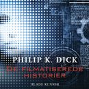 De filmatiserede historier - Blade Runner/Philip K. Dick