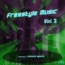 Freestyle Music, Vol. 3/Viciouz Beatz