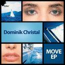 Move EP/Dominik Christal