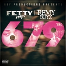 679 (feat. Remy Boyz)/Fetty Wap