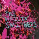 The Wailin' Smithers/The Wailin' Smithers