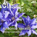 Classic for You: Vivaldi - String Concertos/Orchestra Filarmonica Italiana