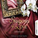 Shadows of Love, Folge 4: Liebeskünste/Cara Bach