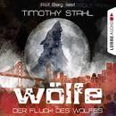 Wölfe, Folge 1: Der Fluch des Wolfes/Timothy Stahl