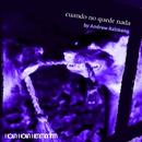 Cuando no quede nada (Remixed by Andrew Rainkeng)/Hola Hola Hermanita