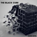 The Black Cube/Kane Roth