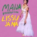 Lissu ja mä/Maija Vilkkumaa