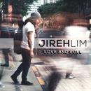 Love And Soul/Jireh Lim