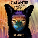 Peanut Butter Jelly (Remixes)/Galantis