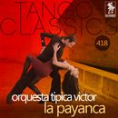 La Payanca (Historical Recordings)/Orquesta Tipica Victor