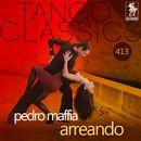 Arreando (Historical Recordings)/Pedro Maffia