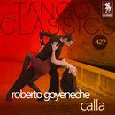 Calla (Historical Recordings)/Roberto Goyeneche