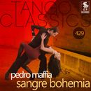 Sangre Bohemia (Historical Recordings)/Pedro Maffia