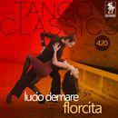 Florcita (Historical Recordings)/Lucio Demare