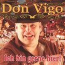 Ich bin gerne hier/Don Vigo