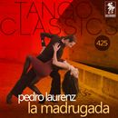 La Madrugada (Historical Recordings)/Pedro Laurenz