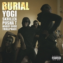 Burial (feat. Pusha T, Moody Good, TrollPhace)/Yogi & Skrillex