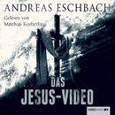 Das Jesus-Video (Ungekürzt)/Andreas Eschbach