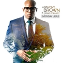 Everyday Jesus/Anthony Brown & group therAPy