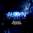 I'll reach you/Auryn