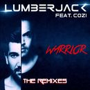 Warrior (feat. Cozi)/Lumberjack