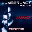 Warrior (feat. Cozi)/Lumberjack