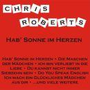 Hab' Sonne im Herzen/Chris Roberts