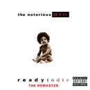 Ready To Die The Remaster/The Notorious B.I.G.