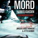 Mord i virkeligheden - 24 retsmedicinske sager/Jørgen Lange Thomsen
