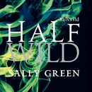 Half Wild/Sally Green