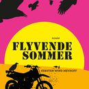 Flyvende sommer/Karsten Wind Meyhoff