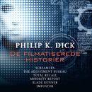 De filmatiserede historier/Philip K. Dick