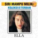 Koleksi Lagu Lagu Terbaik/Ella
