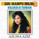 Koleksi Lagu Lagu Terbaik/Azlina Aziz