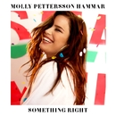 Something Right/Molly Pettersson Hammar