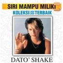 Koleksi Lagu Lagu Terbaik/Dato' Shake