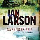 Tavshedens pris/Jan Larson