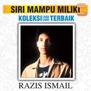 Koleksi Lagu Lagu Terbaik/Razis Ismail