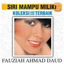 Koleksi Lagu Lagu Terbaik/Fauziah Ahmad Daud