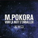 Voir la nuit s'emballer (Two French Guys Remix)/M. Pokora