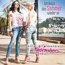 Ich knips den Sommer wieder an/Anita & Alexandra Hofmann