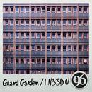 I N33D U/Grand Garden