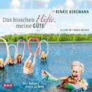 Das bisschen Hüfte, meine Güte - Die Online-Omi muss in Reha/Renate Bergmann