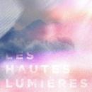 LES HAUTES LUMIÈRES/FAUVE
