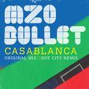 Casablanca/Mzo Bullet