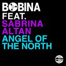 Angel Of The North (feat. Sabrina Atlan)/Bobina