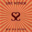Red Sun Rising/Lost Witness