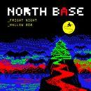 Fright Night / Hallow 808/North Base